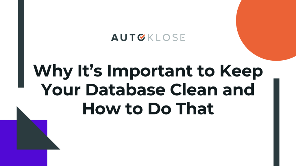Keep Your Database Clean