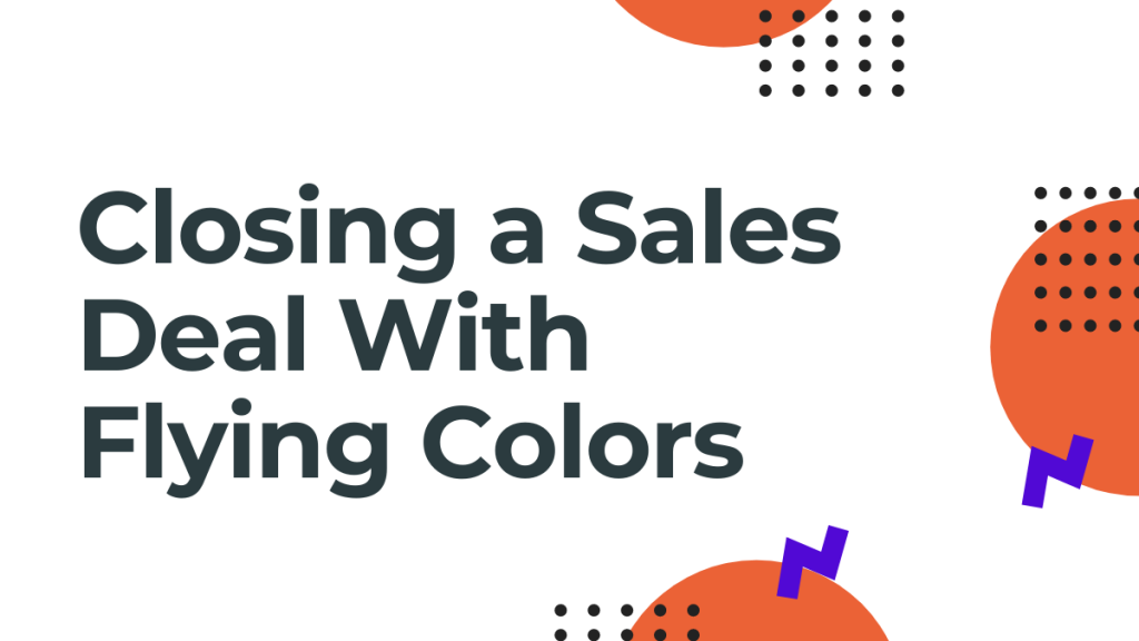 closing sales deals
