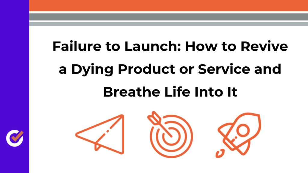 revive a dying product or service
