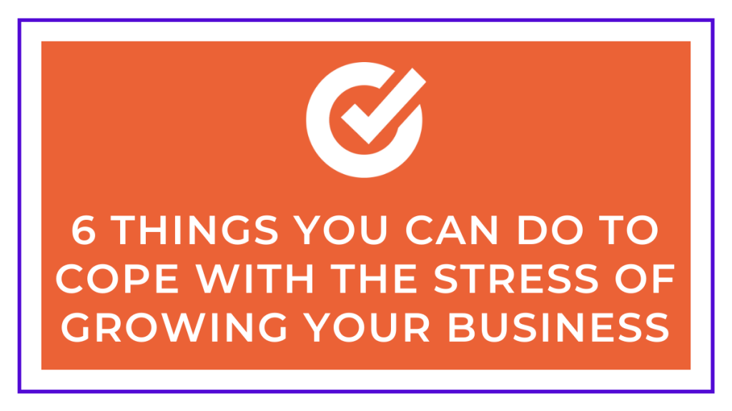 cope with the stress of business growth