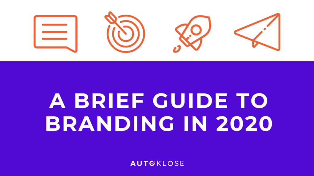 Guide to Branding in 2020