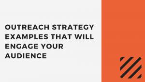 Outreach strategy