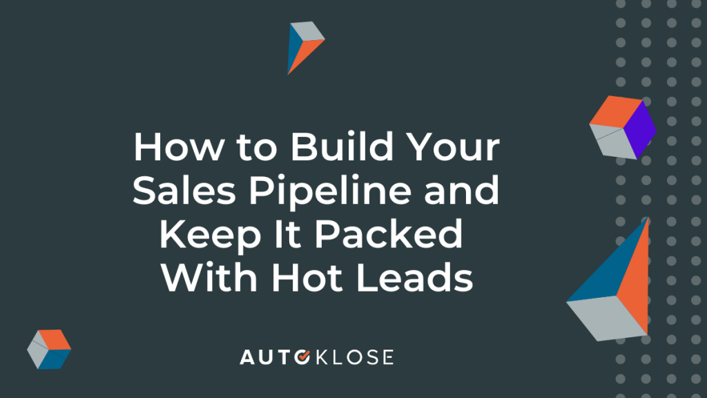 Build Your Sales Pipeline