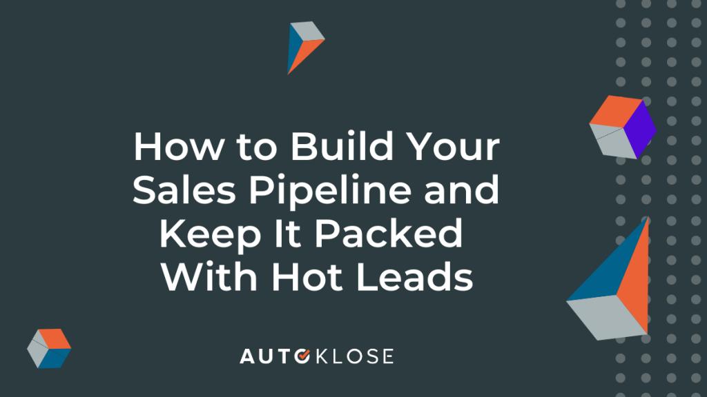 Build Your Sales Pipeline