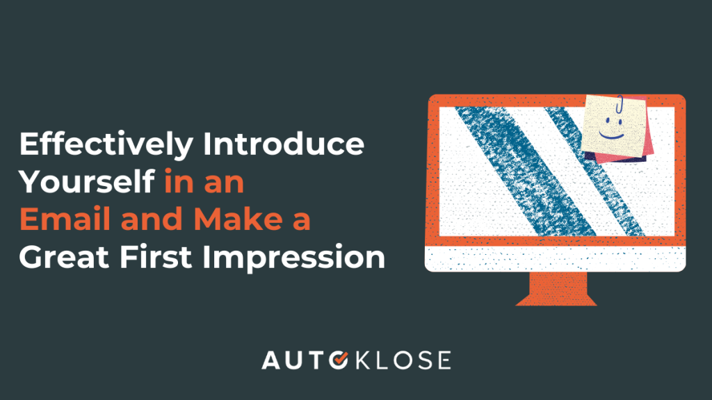 Effectively Introduce Yourself in an Email and Make a Great First Impression