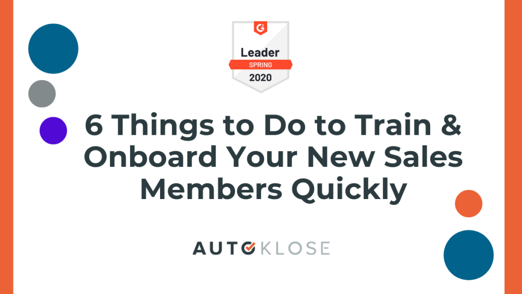 Train & Onboard Your New Sales Members Quickly
