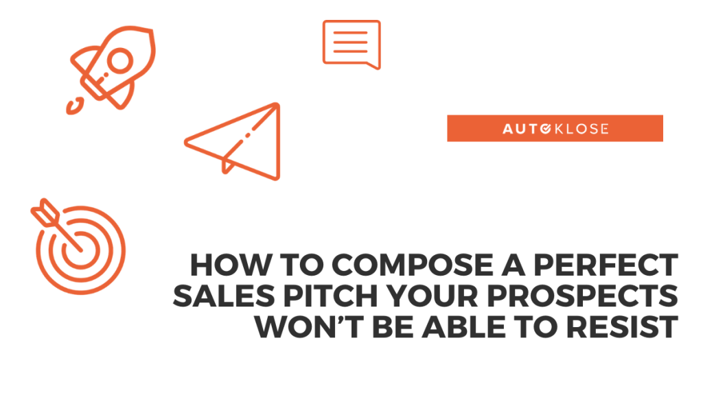 Compose a Perfect Sales Pitch
