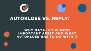 autoklose vs reply