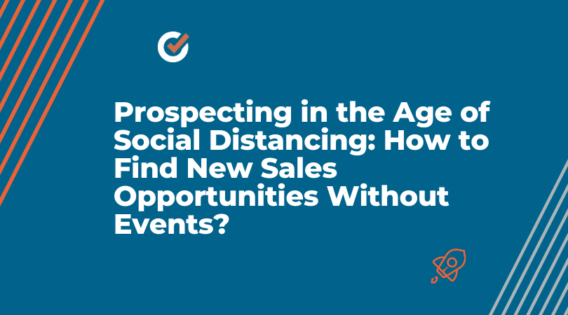 Prospecting in the Age of Social Distancing: