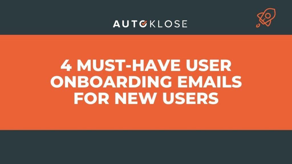 User Onboarding Emails