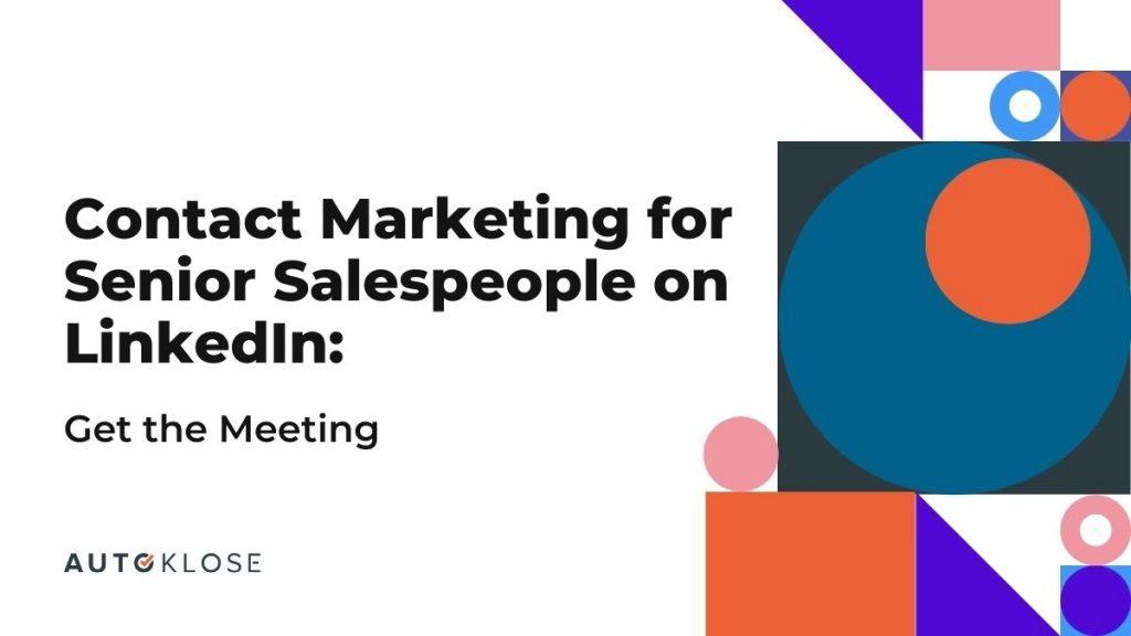 Contact Marketing for Senior Salespeople