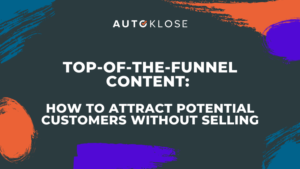 Top-Of-The-Funnel Content