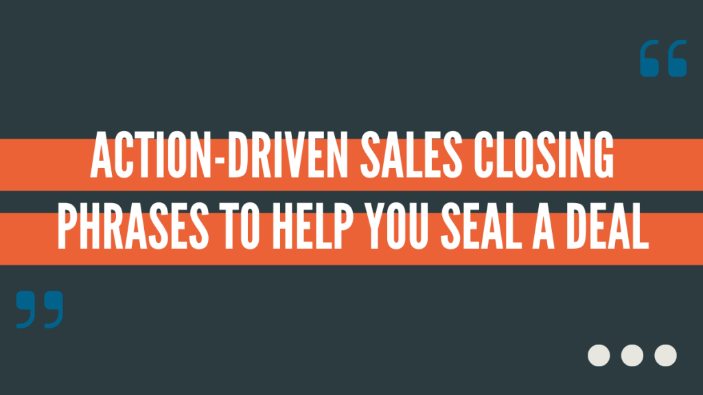 sales closing phrases