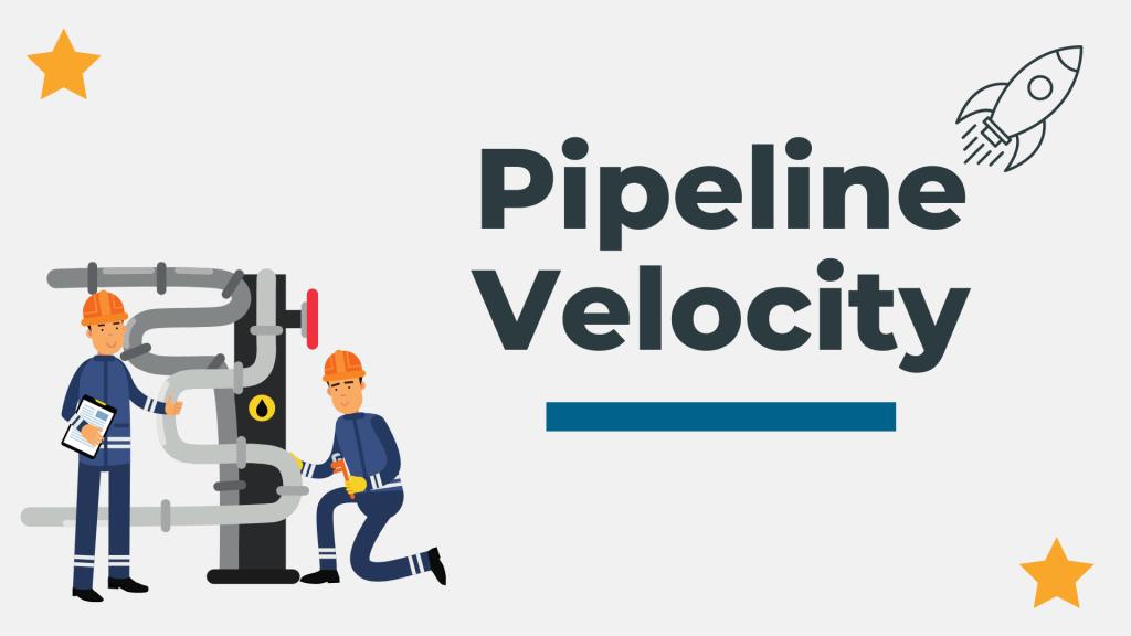 pipeline velocity