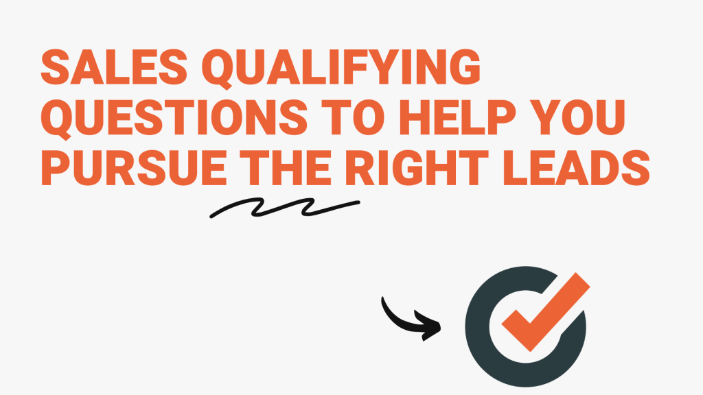 Sales Qualifying Questions